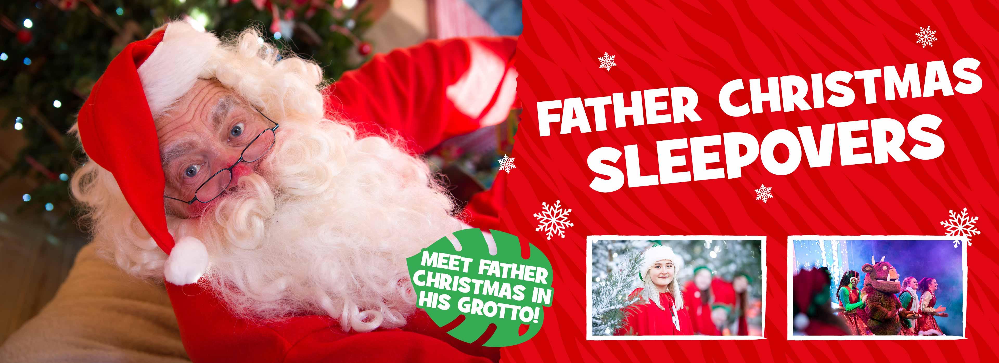 Father Chrismtas Sleepovers at Chessington World of Adventures Resort
